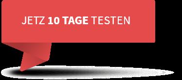 JETZT 10 TAGE TESTEN